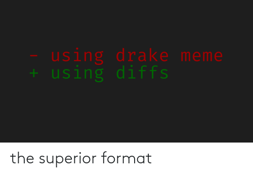 format: the superior format