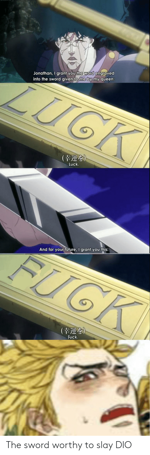 the sword: The sword worthy to slay DIO