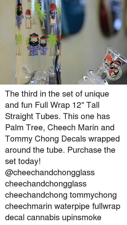 """Tommy Chong: The third in the set of unique and fun Full Wrap 12"""" Tall Straight Tubes. This one has Palm Tree, Cheech Marin and Tommy Chong Decals wrapped around the tube. Purchase the set today! @cheechandchongglass cheechandchongglass cheechandchong tommychong cheechmarin waterpipe fullwrap decal cannabis upinsmoke"""