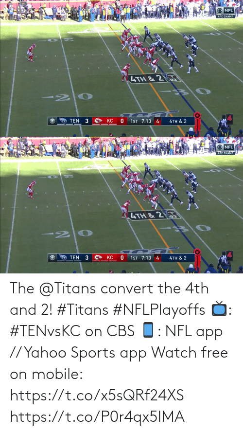2: The @Titans convert the 4th and 2! #Titans #NFLPlayoffs  📺: #TENvsKC on CBS 📱: NFL app // Yahoo Sports app Watch free on mobile: https://t.co/x5sQRf24XS https://t.co/P0r4qx5IMA