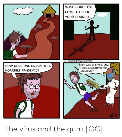 guru: The virus and the guru [OC]