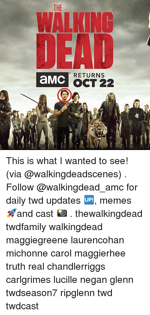 negan: THE  WALKING  RETURNS  aMC  OCT 22 This is what I wanted to see! (via @walkingdeadscenes) . Follow @walkingdead_amc for daily twd updates 🆙, memes 🚀and cast 📸 . thewalkingdead twdfamily walkingdead maggiegreene laurencohan michonne carol maggierhee truth real chandlerriggs carlgrimes lucille negan glenn twdseason7 ripglenn twd twdcast