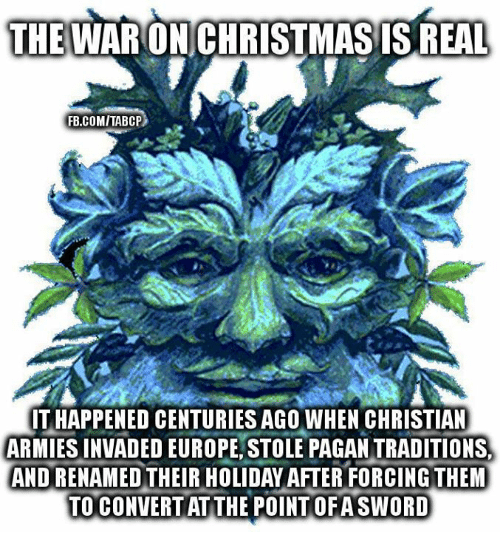 Sword: THE WARON CHRISTMAS ISREAL  FB.COMITABCP  THAPPENED CENTURIESAGO WHEN CHRISTIAN  ARMIES INVADED EUROPE STOLE PAGANTRADITIONS.  ANDRENAMED THEIR HOLIDAY AFTER FORCING THEM  TO CONVERTATTHE POINT OFA SWORD