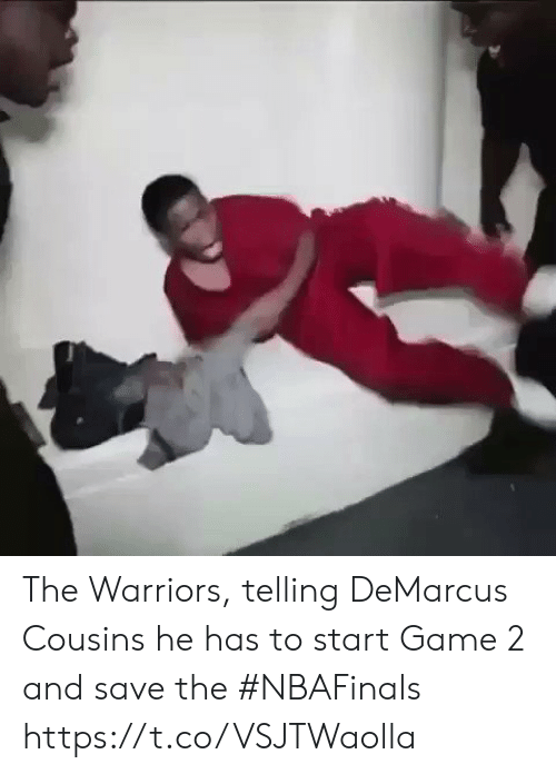 the warriors: The Warriors, telling DeMarcus Cousins he has to start Game 2 and save the #NBAFinals https://t.co/VSJTWaolla