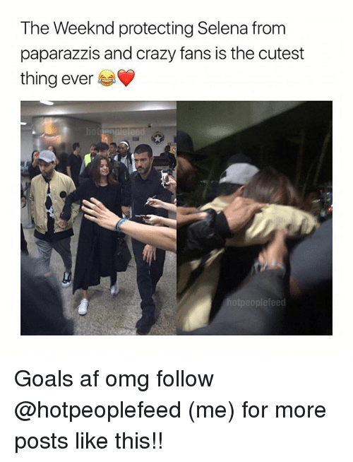 afs: The Weeknd protecting Selena from  paparazzis and crazy fans is the cutest  thing ever Goals af omg follow @hotpeoplefeed (me) for more posts like this!!