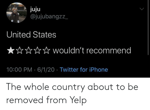 country: The whole country about to be removed from Yelp
