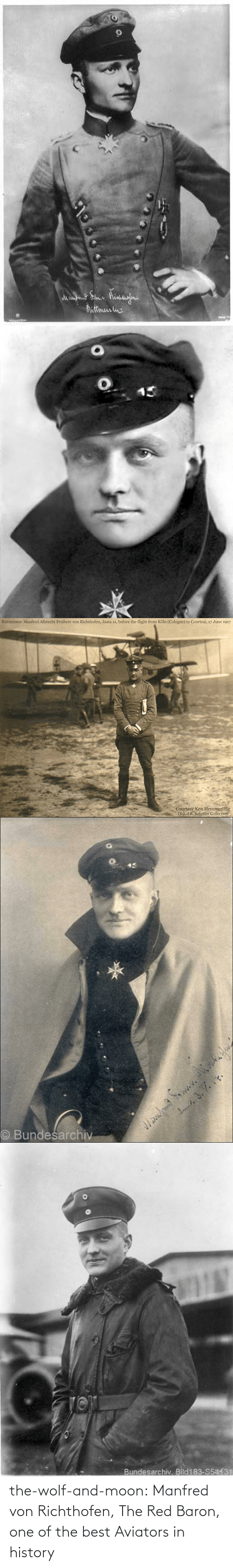 Wolf: the-wolf-and-moon:  Manfred von Richthofen, The Red Baron, one of the best Aviators in history