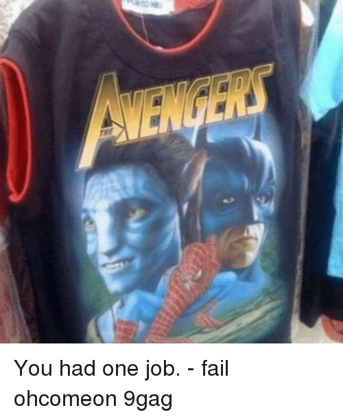 9gag, Fail, and Memes: THE You had one job. - fail ohcomeon 9gag