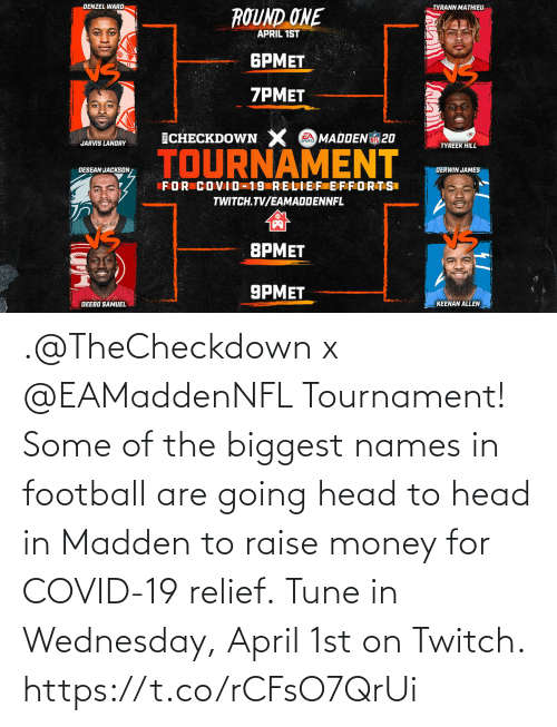 Wednesday: .@TheCheckdown x @EAMaddenNFL Tournament!  Some of the biggest names in football are going head to head in Madden to raise money for COVID-19 relief.  Tune in Wednesday, April 1st on Twitch. https://t.co/rCFsO7QrUi