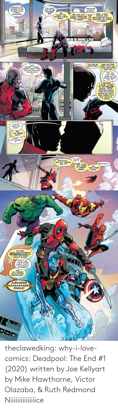Deadpool: theclawedking: why-i-love-comics:   Deadpool: The End #1 (2020) written by Joe Kellyart by Mike Hawthorne, Victor Olazaba, & Ruth Redmond    Niiiiiiiiiiiiiiice