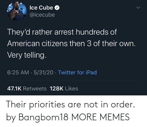 Are Not: Their priorities are not in order. by Bangbom18 MORE MEMES