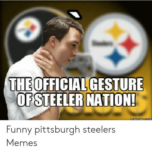 25 Best Memes About Pittsburgh Steelers Memes Pittsburgh