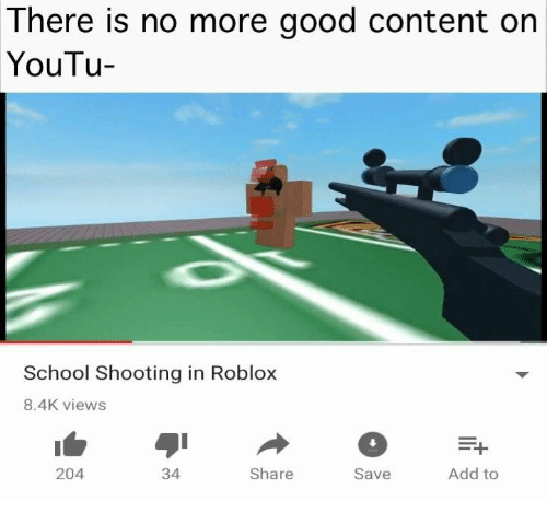 There Is No More Good Content on YouTu- School Shooting in