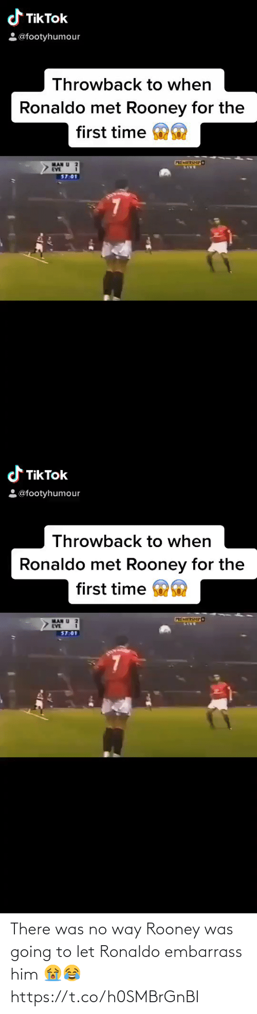 embarrass: There was no way Rooney was going to let Ronaldo embarrass him 😭😂 https://t.co/h0SMBrGnBI