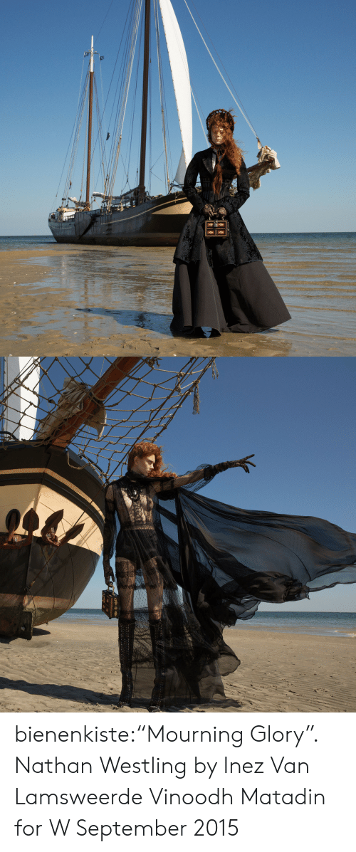 """Thes: THES bienenkiste:""""Mourning Glory"""". Nathan Westling by Inez Van Lamsweerde  Vinoodh Matadin for W September 2015"""