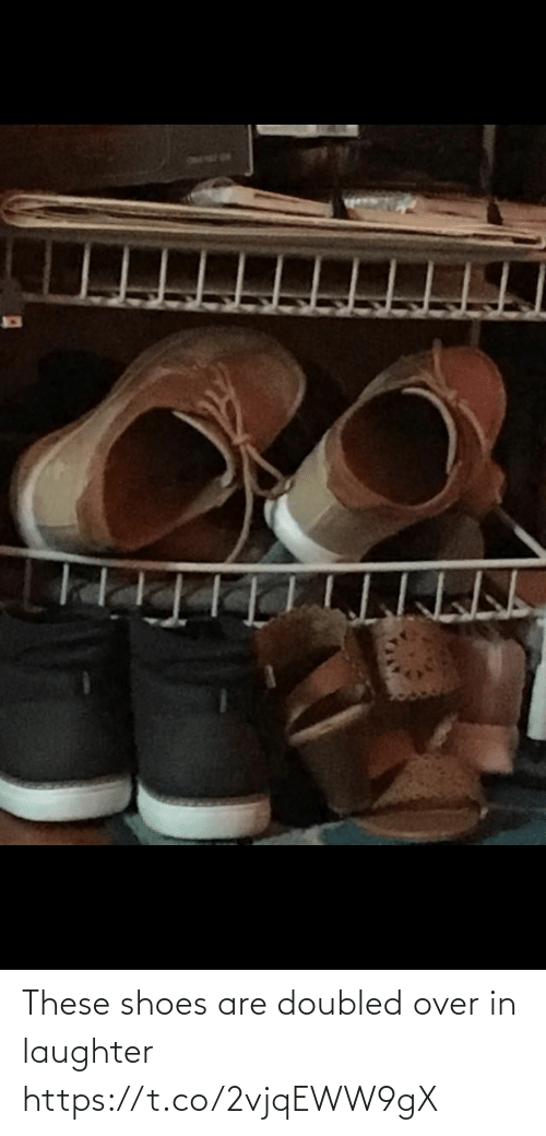 Are: These shoes are doubled over in laughter https://t.co/2vjqEWW9gX