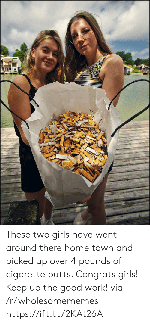 butts: These two girls have went around there home town and picked up over 4 pounds of cigarette butts. Congrats girls! Keep up the good work! via /r/wholesomememes https://ift.tt/2KAt26A