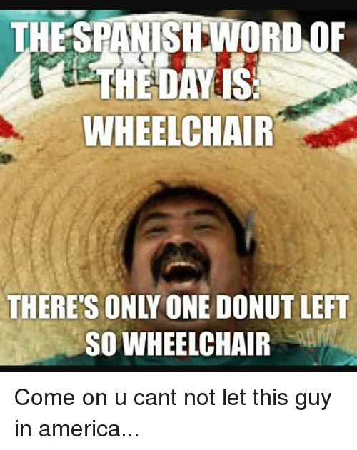 thespansrdnord of wheelchair theres only one donut left so wheelchair 2836735 🇲🇽 25 best memes about i want a donut i want a donut memes