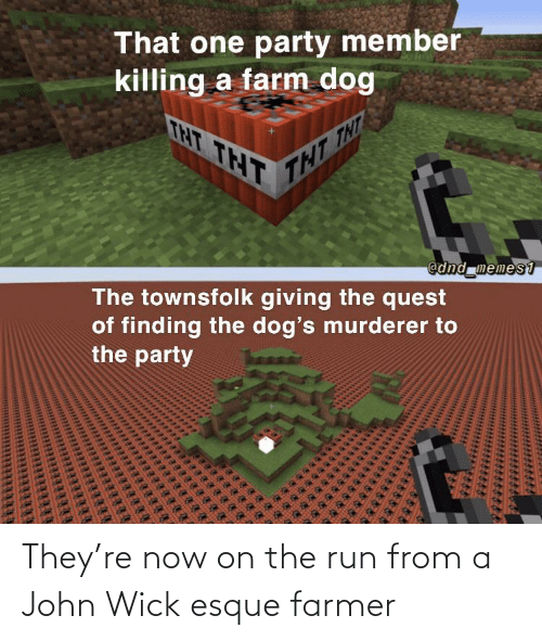 john wick: They're now on the run from a John Wick esque farmer