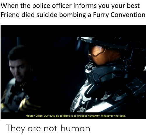 Are Not: They are not human