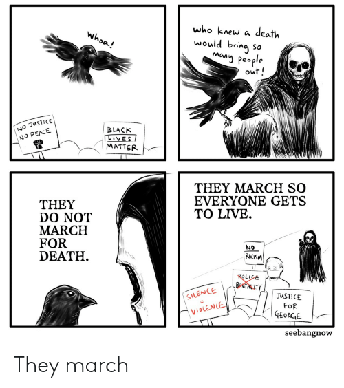 march: They march