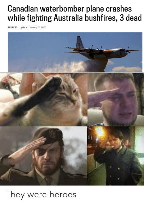 were: They were heroes