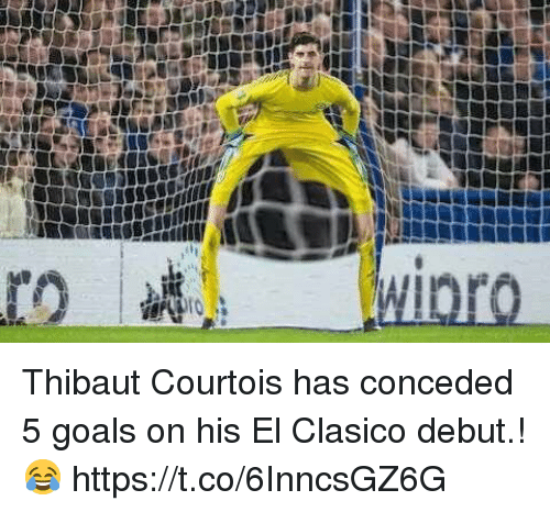 Goals, El Clasico, and Debut: Thibaut Courtois has conceded 5 goals on his El Clasico debut.! 😂 https://t.co/6InncsGZ6G