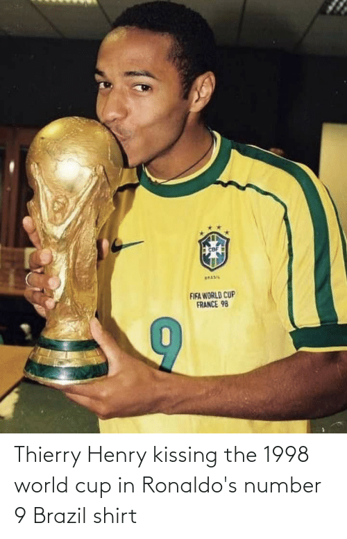 World Cup: Thierry Henry kissing the 1998 world cup in Ronaldo's number 9 Brazil shirt