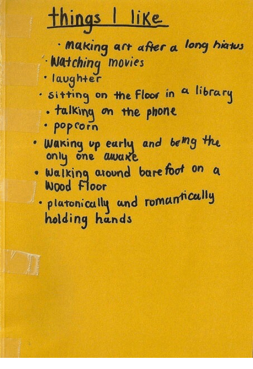 Talking On The Phone: things I like  making art after a long hawy  . Watching movies  laughter  . sittinq on the Floor  , talking on the phone  in a library  pop corn  . waking up early and beng the  onl one awa  Walking around bare foot on a  Wood floor  platonically und romantically  holding hands
