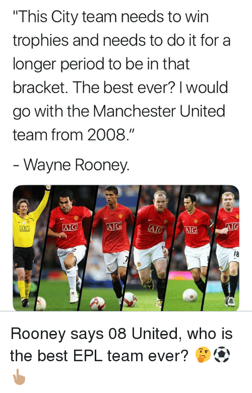 """rooney: """"This City team needs to win  trophies and needs to do it for a  longer period to be in that  bracket. The best ever? 