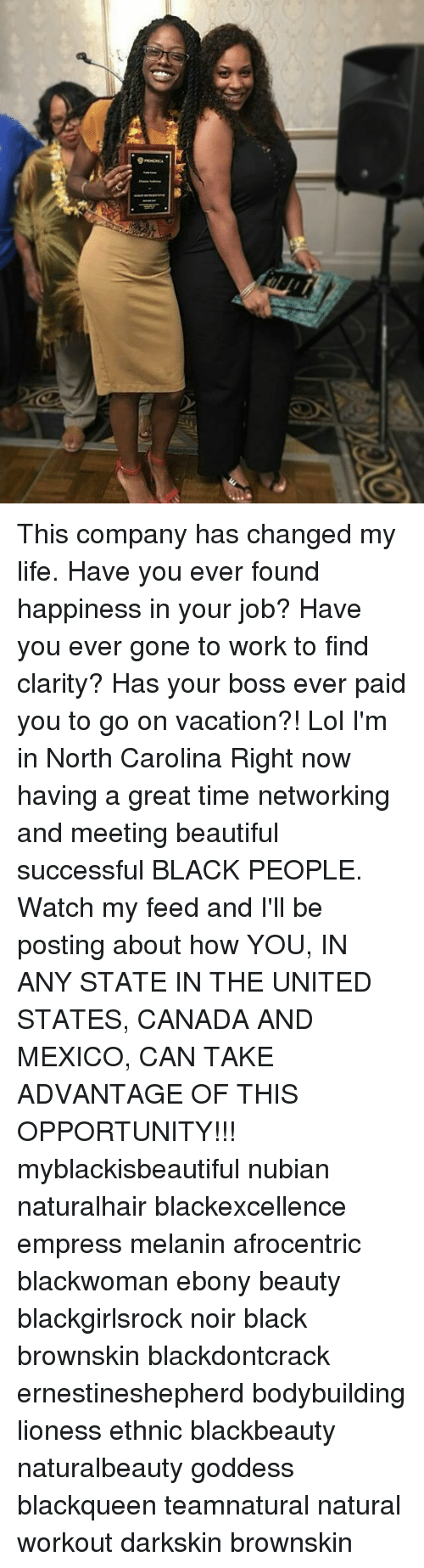 Darkskins: This company has changed my life. Have you ever found happiness in your job? Have you ever gone to work to find clarity? Has your boss ever paid you to go on vacation?! Lol I'm in North Carolina Right now having a great time networking and meeting beautiful successful BLACK PEOPLE. Watch my feed and I'll be posting about how YOU, IN ANY STATE IN THE UNITED STATES, CANADA AND MEXICO, CAN TAKE ADVANTAGE OF THIS OPPORTUNITY!!! myblackisbeautiful nubian naturalhair blackexcellence empress melanin afrocentric blackwoman ebony beauty blackgirlsrock noir black brownskin blackdontcrack ernestineshepherd bodybuilding lioness ethnic blackbeauty naturalbeauty goddess blackqueen teamnatural natural workout darkskin brownskin