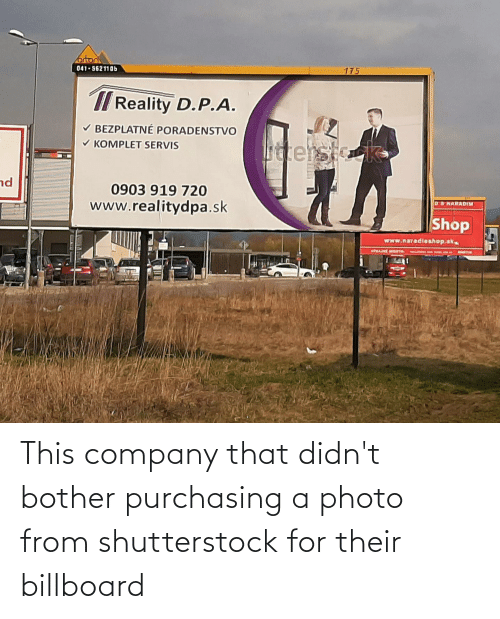 Billboard: This company that didn't bother purchasing a photo from shutterstock for their billboard