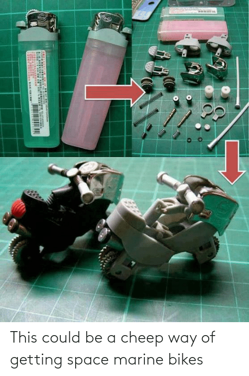 bikes: This could be a cheep way of getting space marine bikes
