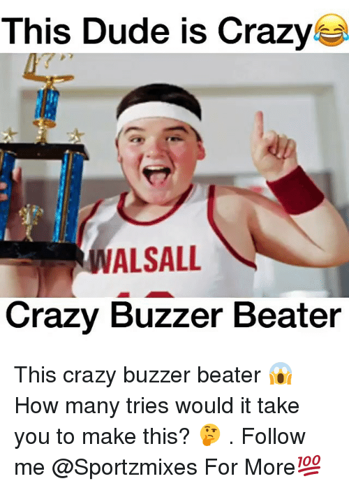 buzzer: This Dude is Crazy  IVALSALL  Crazy Buzzer Beater This crazy buzzer beater 😱 How many tries would it take you to make this? 🤔 . Follow me @Sportzmixes For More💯