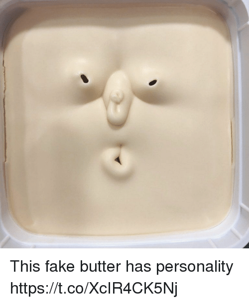 Fake, Faces-In-Things, and Personality: This fake butter has personality https://t.co/XcIR4CK5Nj