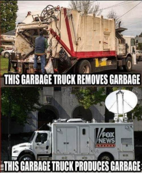 Produces: THIS GARBAGE TRUCK REMOVES GARBAGE  FOX  NEWS  THIS GARBAGE TRUCK PRODUCES GARBAGE