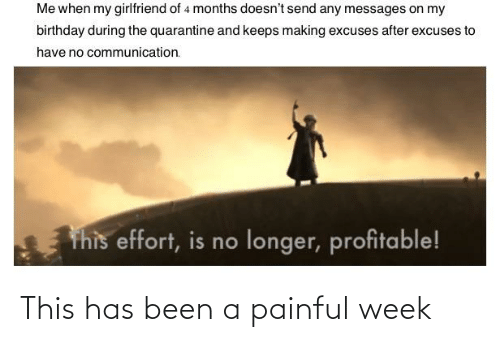 Painful: This has been a painful week