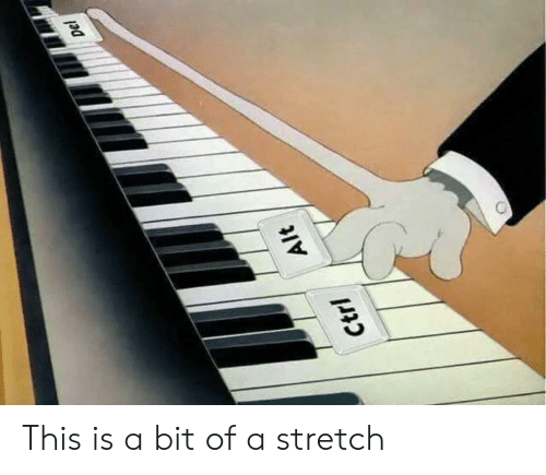 Stretch, This, and This Is: This is a bit of a stretch