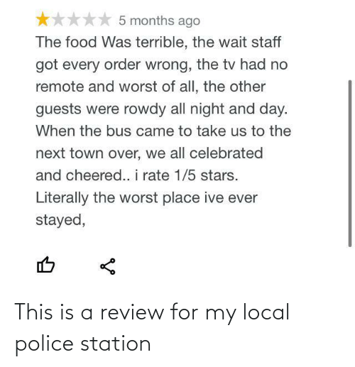 This Is A: This is a review for my local police station