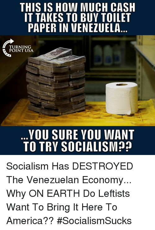 Venezuela: THIS IS HOW MUCH CASH  IT TAKES TO BUY TOILET  PAPER IN VENEZUELA  TURNING  POINT USA  YOU SURE YOU WANT  TO TRY SOCIALISM? Socialism Has DESTROYED The Venezuelan Economy... Why ON EARTH Do Leftists Want To Bring It Here To America?? #SocialismSucks