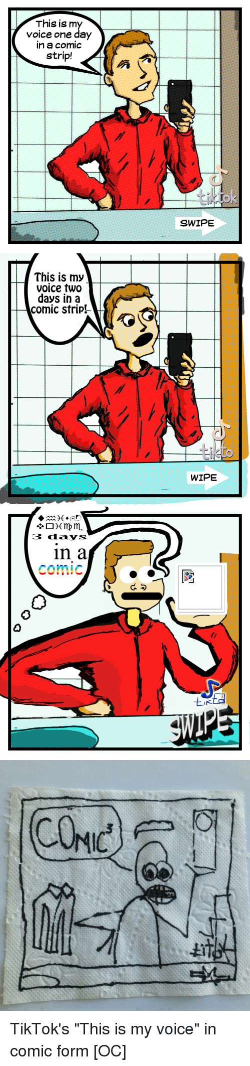 """Meme, Voice, and Comics: This is m  Voice one day  n a comic  strip!  SWIPE   This is my  voice two  days in a  comic strip!  WIPE   3 ddays  in a  comic  0  IK TikTok's """"This is my voice"""" in comic form [OC]"""