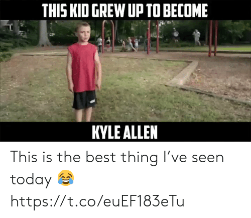 allen: THIS KID GREW UP TO BECOME  KYLE ALLEN This is the best thing I've seen today ? https://t.co/euEF183eTu