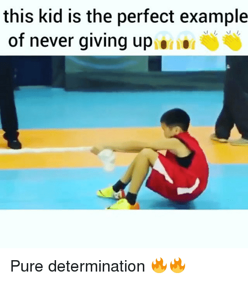 Pured: this kid is the perfect example  of never giving up Pure determination 🔥🔥