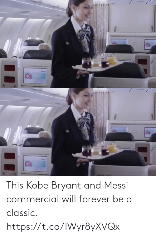 Kobe Bryant: This Kobe Bryant and Messi commercial will forever be a classic.   https://t.co/lWyr8yXVQx