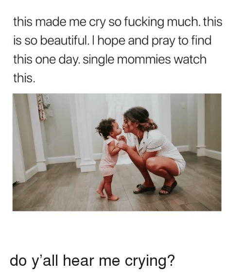 Beautiful, Crying, and Fucking: this made me cry so fucking much. this  is so beautiful. I hope and pray to find  this one day. single mommies watch  this. do y'all hear me crying?