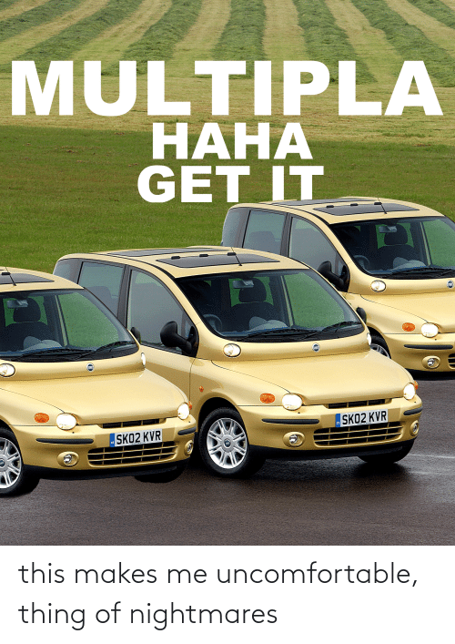 cars: this makes me uncomfortable, thing of nightmares