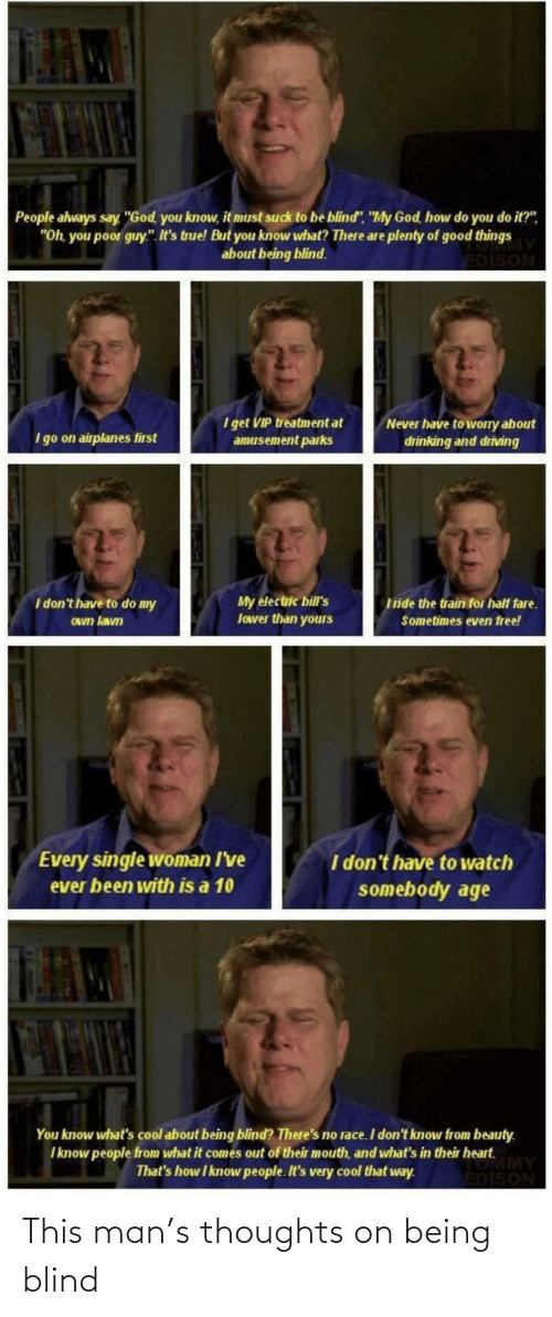 thoughts: This man's thoughts on being blind