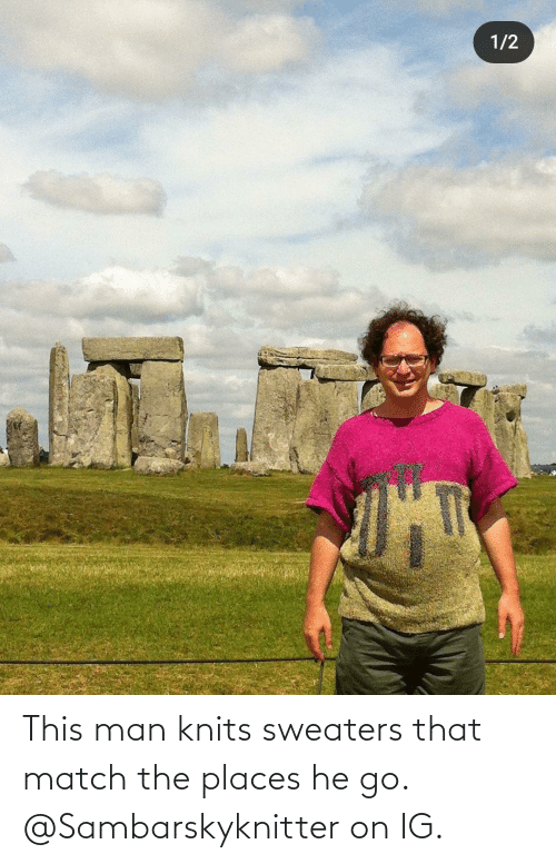 sweaters: This man knits sweaters that match the places he go. @Sambarskyknitter on IG.