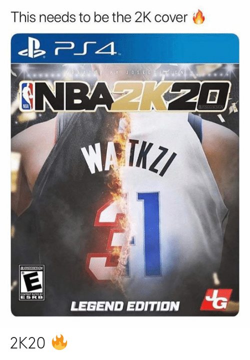 Cover: This needs to be the 2K cover  TED BY JOSEGF  N  NBAK20  OSEGIESIGN  BUDSSRRESIEN  CONTENT RATEDeY  ESRB  LEGEND EDITION 2K20 🔥