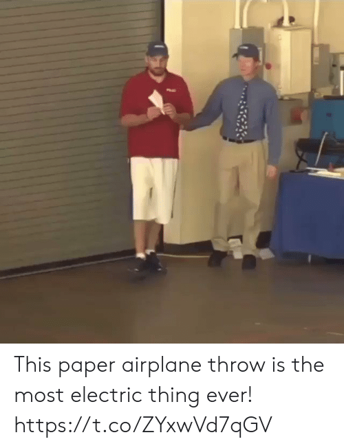 Airplane, Paper, and Thing: This paper airplane throw is the most electric thing ever! https://t.co/ZYxwVd7qGV